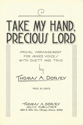 A song book featuring Thomas A. Dorsey's popular song Take My Hand, Precious Lord.