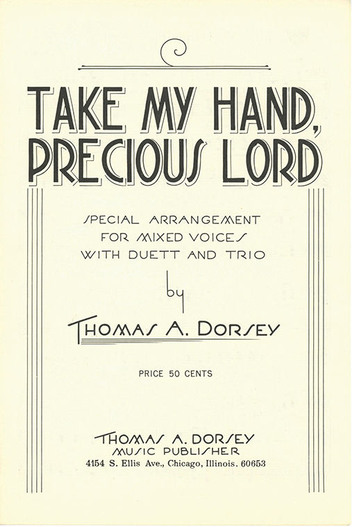 A+song+book+featuring+Thomas+A.+Dorsey%27s+popular+song+Take+My+Hand%2C+Precious+Lord.
