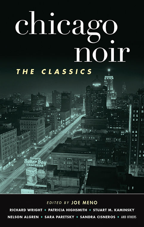 %22Chicago+Noir%3A+The+Classics%2C%22+edited+by+Columbia+College+faculty+member+Joe+Meno%2C+was+released+on+Sept.+1+by+Akashic+Books.