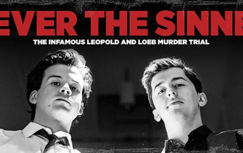 "Playwright John Logan's ""Never The Sinner"" premiered  in Chicago in 1985 to critical acclaim."