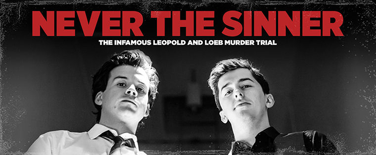 """Playwright John Logan's """"Never The Sinner"""" premiered in Chicago in 1985 to critical acclaim."""