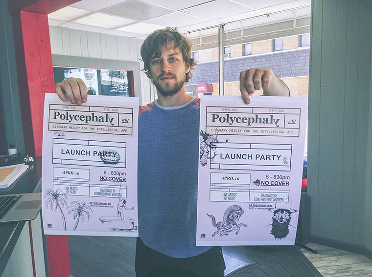 Aiden Weber, a 2014 creative writing alumnus and director and curator of Polycephaly, printed posters advertising the literary journal's April 10 launch party.
