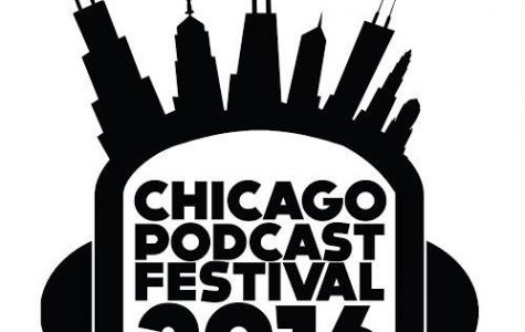 The first Chicago Podcast Festival, Nov. 17-19, will feature 30 podcasts at the Vittum Theater, Steppenwolf's 1700 Theater, Schuba's Tavern, the Promontory and the Athenaeum.