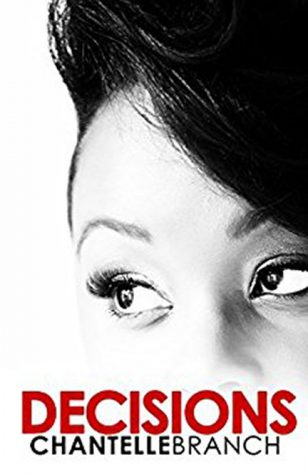 """Decisions"" By Chantelle Branch gives voice to victims of domestic violence releasing Sept. 12."
