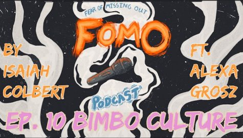 Fear of Missing Out Podcast Ep. 10 Bimbo Culture