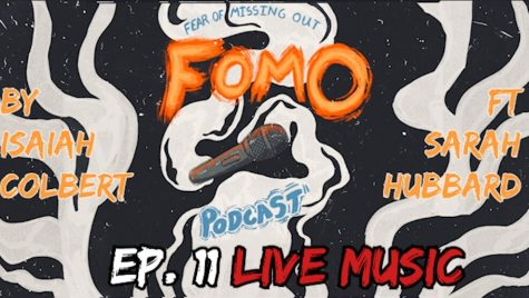 Fear Of Missing Out Podcast Ep. 11 Live Music